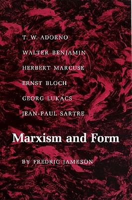 Marxism and Form By Jameson, Fredric